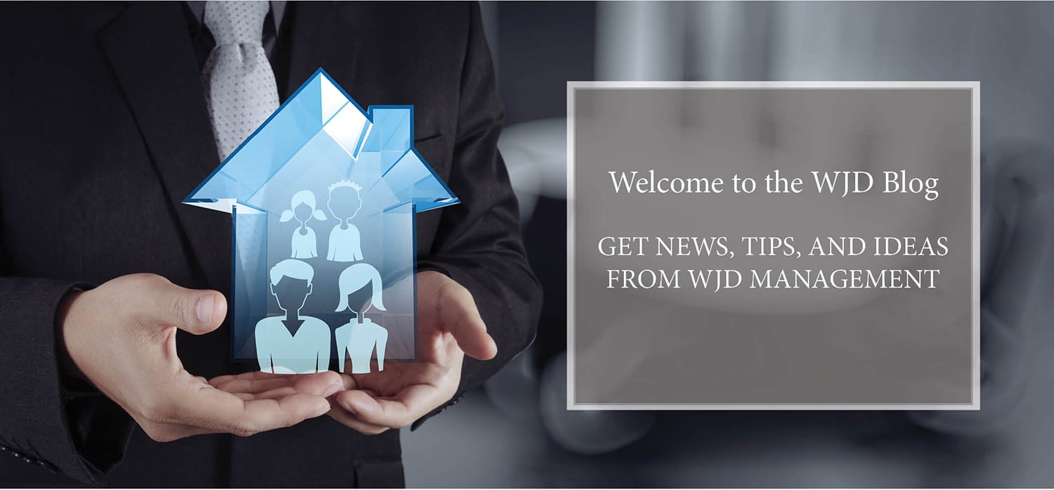 Welcome to the WJD Blog. Get News, tips, and ideas from WJD Management.