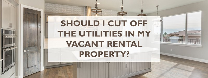 utilities in a vacant rental