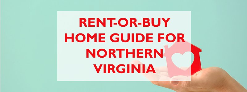 rent-or-buy home guide for Northern Virginia property managers wjd property management fairfax va