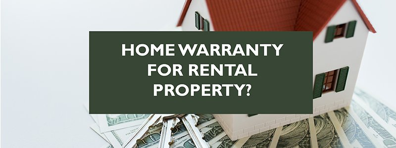 Home Warranty for Rental Property wjd residential property management