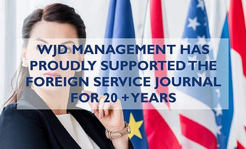 wjd management Has proudly supported the foreign service journal for 20 + Years