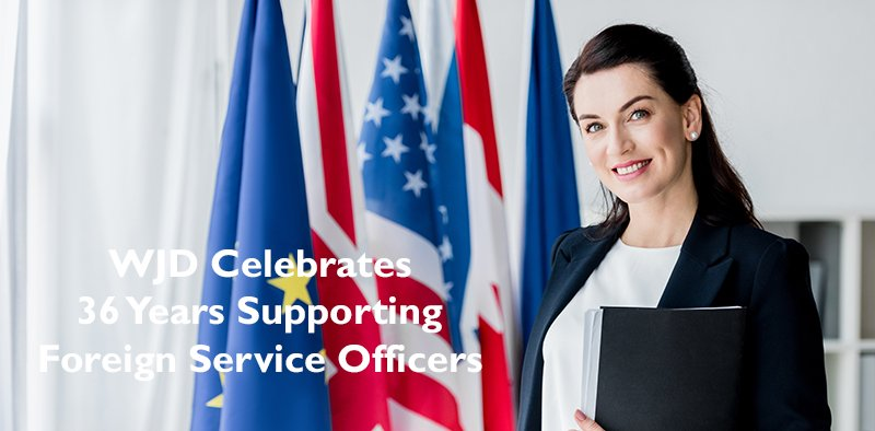 WJD celebrates 36 years supporting Foreign Service Officers